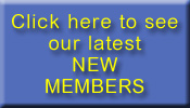 New members joining every day. Please click here to see some of our latest members.